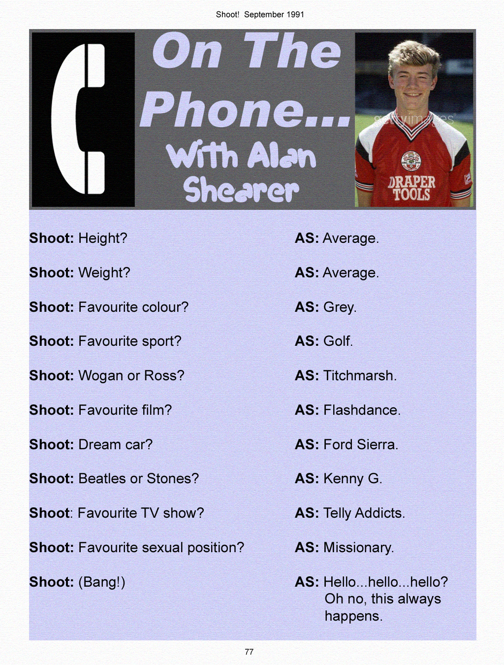 An interview with Alan Shearer From Shoot Football magazine 1991