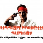 Russian Roulette Sunday: Advertising Take II